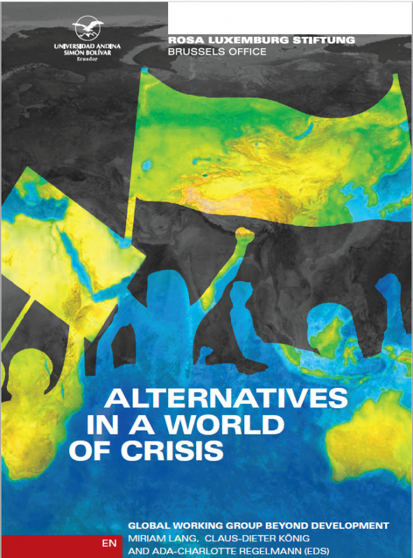 Alternatives in a World of Crisis – 2nd edition